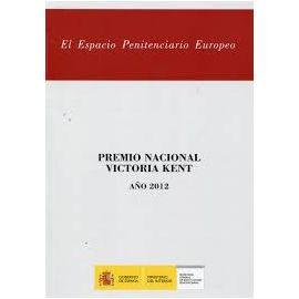Espacio Penitenciario Europeo Premio Nacional Victoria Kent Año 2012