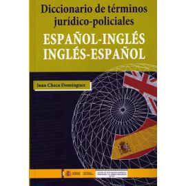 Diccionario de Términos Jurídico-Policiales Español-Inglés Inglés-Español