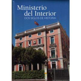 Ministerio del Interior. Dos Siglos de Historia