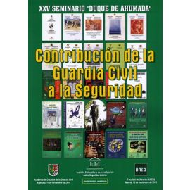 XXV Seminario Duque de Humada. Contribución de la Guardia Civil a la Seguridad