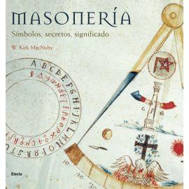 Masonería Símbolos, secretos, significado