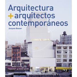 Arquitectura + Arquitectos Contemporáneos.