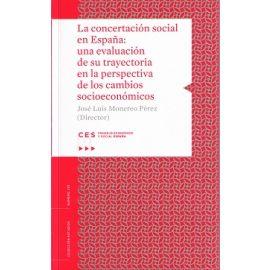 Concertación Social en España: Una Evaluación de su Trayectoria en la Perspectiva de los Cambios Socioeconómicos