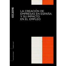 Creación de Empresas en España y su Impacto en el Empleo Informe 03/2016