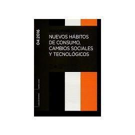 Informe 04/2016 Nuevos Hábitos de Consumo, Cambios Sociales y Tecnológicos