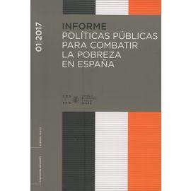 Informe 01/2017 Políticas Públicas para Combatir la Pobreza en España