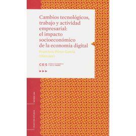Cambios tecnológicos, trabajo y actividad empresarial: impactos socioeconómicos de la economía digital