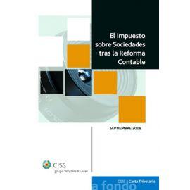Impuesto sobre Sociedades tras la Reforma Contable 2008.