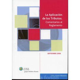 Aplicación de los Tributos, La. Comentarios al Reglamento. 2008.