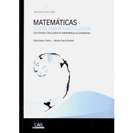 Matemáticas: Placer, Poder, a Veces Dolor.                                                           Una Mirada Crítica Sobre la Matemática y su Enseñanza