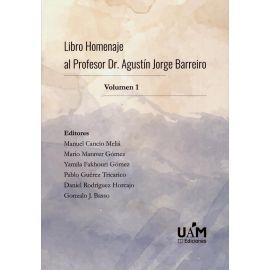 Libro Homenaje al Profesor Dr. Agustín Jorge Barreiro. 2 Vols.