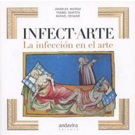Infect.Arte. La Infección en el Arte