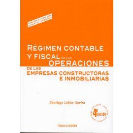 Régimen Contable y Fiscal de las Operaciones de las Empresas Constructoras e Inmobiliarias