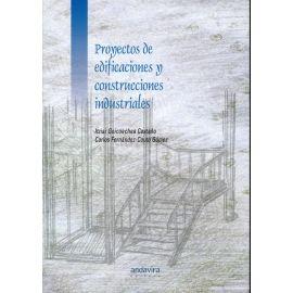 Proyectos de Edificaciones y Construcciones Industriales