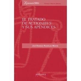 Tratado de Actionibus y sus Apéndices