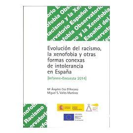 Evolución del Racismo, la Xenofobia (Informe-Encuesta 2014) y otras Formas Conexas de Intolerancia en España