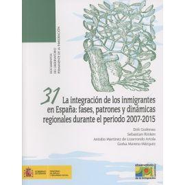 Integración de los Inmigrantes en España: Fases, Patrones y Dinámicas Regionales Durante el Período 2007-2015