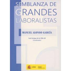 Semblanza de Grandes Laboralistas. Manuel Alonso García