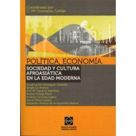 Política, Economía. Sociedad y Cultura Afroasiática en la Edad Moderna. (Incluye CD-ROM)