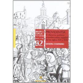 Providentia El Discurso Político Providencialista Español de los Siglos XVI y XVII