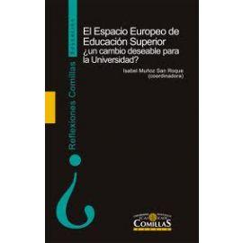 Espacio Europeo de Educación Superior, ¿ Un Cambio Deseable para la Universidad?