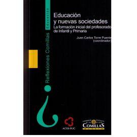 Educación y Nuevas Sociedades. La Formación Inicial del Profesorado de Infaltil y Primaria