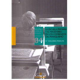 Escuela Primaria y el Magisterio en los Comienzos del Franquismo