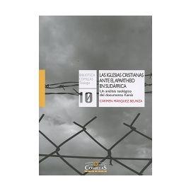 Iglesias Cristianas ante el Apartheid en Sudáfrica Un Análisis Teológico del Documento Kairós