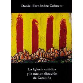 Iglesia Católica y la Nacionalización de Cataluña