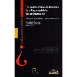 Condicionantes al Desarrollo de la Responsabilidad Social Empresarial. Memoria Académica Curso 2015-2016