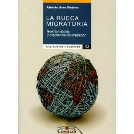 Rueca Migratoria Tejiendo Historias y Experiencias de Integración