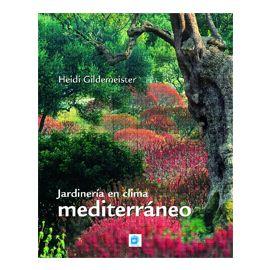Jardinería en Clima Mediterráneo.