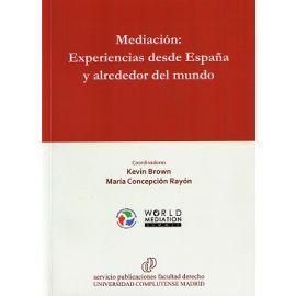 Mediación: Experiencias desde España y Alrededor del Mundo