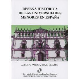 Reseña Histórica de las Universidades Menores en España