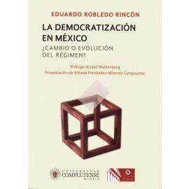 Democratización en México ¿Cambio o Evolución del Régimen?