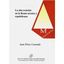 Alta Traición en la Roma Arcaica y Republicana