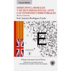 Derechos laborales y de seguridad social ante las tensiones territoriales. Brexit y Cataluña