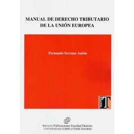 Manual de derecho tributario de la Unión Europea