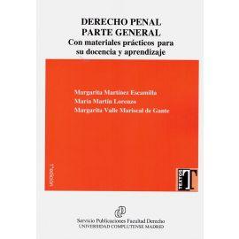 Derecho penal. Parte general. Con materiales prácticos para su docencia y aprendizaje