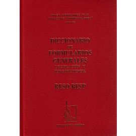 Diccionario de Formularios Generales, 63. RESO-RESP Legislación y Jurisprudencia.