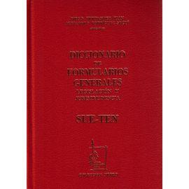 Diccionario de Formularios Generales, 74. SUE-TEN. Legislación y Jurisprudencia