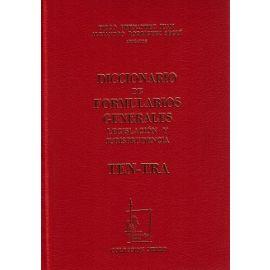 Diccionario de Formularios Generales, 75. TEN-TRA. Legislación y Jurisprudencia