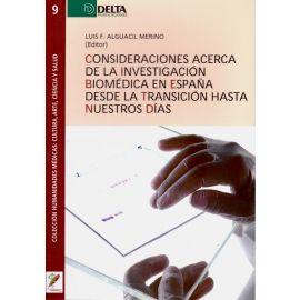 Consideraciones acerca de la investigación biomédica en España desde la transición hasta nuestros días