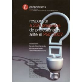 Respuesta a 250 Preguntas de Profesionales ante el PGC 2007