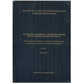 PACK Jurisprudencia Arbitral Comentada de los Tribunales Superiores de Justicia. Volumenes I, II y III ( 2 tomos )
