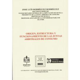 Origen, Estructura y Funcionamiento de las Juntas Arbitrales de Consumo