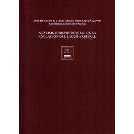 Análisis Jurisprudencial de la Anulación del Laudo Arbitral