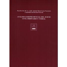Análisis Jurisprudencial del Juicio Civil Ordinario y Verbal