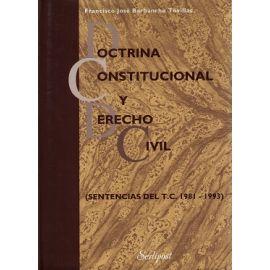 Doctrina Constitucional y Derecho Civil. (Sentencias del T.C. 1981-1993)