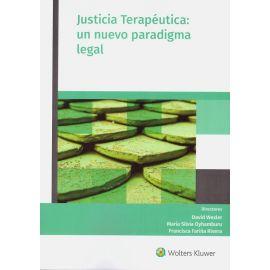 Justicia terapéutica: un nuevo paradigma legal